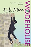 Full Moon: (Blandings Castle)