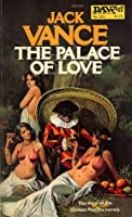 The Palace of Love (Demon Princes, #3)