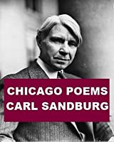 Chicago Poems (With Active Table of Contents)