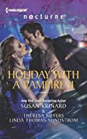 Holiday with a Vampire 4: Halfway to Dawn\The Gift\Bright Star (Harlequin Nocturne)