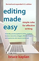 Editing Made Easy (E-Book Edition): Simple Rules for Effective Writing
