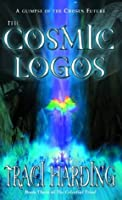 The Cosmic Logos (The Celestial Triad)