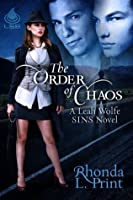 The Order of Chaos (A Leah Wolfe SINS Novel, Book 2)