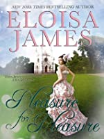 Pleasure for Pleasure (The Essex Sisters)