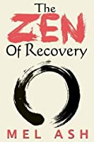 The Zen of Recovery
