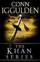 The Khan Series 5-Book Bundle: Genghis: Birth of an Empire, Genghis: Bones of the Hills, Genghis: Lords of the Bow, Khan: Empire of Silver, Conqueror (The Khan Dynasty)