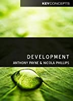 Development (Polity Key Concepts in the Social Sciences series)
