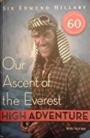 High Adventure: Our Ascent of the Everest