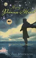 Keeping a Princess Heart in a Not-So-Fairy-Tale World: A Conversation Guide for Women