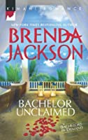 Bachelor Unclaimed (Bachelors in Demand - Book 4)