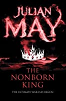 The Nonborn King (Saga of the Exiles 3)