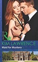 Maid for Montero (Mills & Boon Modern) (At His Service - Book 4)