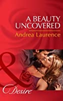A Beauty Uncovered (Secrets of Eden #2)