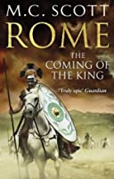Rome: The Coming of the King: Rome 2