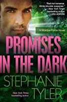 Promises In The Dark: A Shadow Force Novel (The Shadow Force)