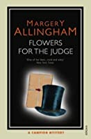 Flowers for the Judge (Albert Campion, #7)