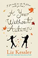 A Year Without Autumn