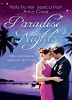 Paradise Nights: Taken by the Bad Boy / Barefoot Bride / Behind Closed Doors...