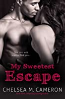 My Sweetest Escape (My Favorite Mistake, #2)