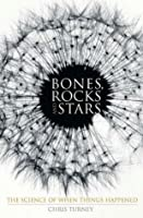 Bones, Rocks and Stars: The Science of When Things Happened (MacSci)