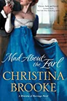 Mad About the Earl (Ministry of Marriage Novels)
