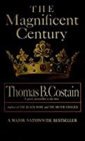 The Magnificent Century: The Pageant of England, Vol. 2