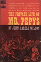 The Private Life of Mr. Pepys