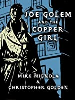 Joe Golem and the Copper Girl: A Short Story