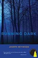 Running Dark: A Woods Cop Mystery (Woods Cop Mysteries)