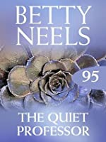 The Quiet Professor (Betty Neels Collection - Book 95)
