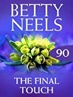 The Final Touch (Betty Neels Collection - Book 90)