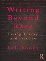 Writing Beyond Race: Living Theory and Practice