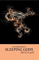 Sleeping Gods (The Lunangelique Series)