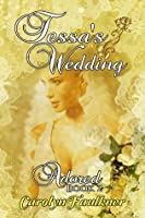 Tessa's Wedding (Adored)