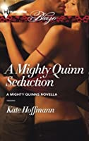 A Mighty Quinn Seduction (The Mighty Quinns)
