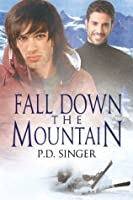 Fall Down the Mountain (The Mountains)