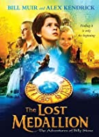 The Lost Medallion: The Adventures of Billy Stone: The Adventures of Billy Stone
