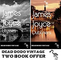 Ulysses & Dubliners (Dead Dodo Vintage Double Illustrated Edition)