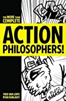 Action Philosophers!