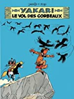 Yakari - tome 14 - Le Vol des corbeaux (French Edition)