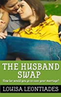The Husband Swap (How to be Happy)