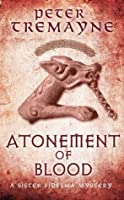 Atonement of Blood (Sister Fidelma Mysteries 24)