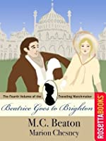 Beatrice Goes to Brighton (The Travelling Matchmaker, #4)