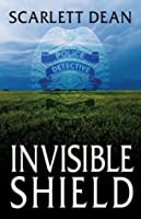 Invisible Shield (The Frost Sisters Mystery Series)