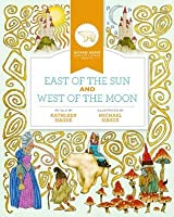 East of the Sun and West of the Moon (Michael Hague Signature Classics)