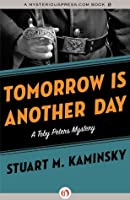Tomorrow Is Another Day (The Toby Peters Mysteries, 18)