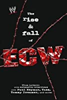 The Rise & Fall of ECW (WWE)