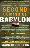 The Second Coming of Babylon: What Bible Prophecy Says About...