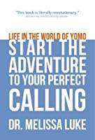 Life in the World of Yomo: Start the Adventure to Your Perfect Calling