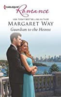 Guardian to the Heiress (Harlequin Romance)